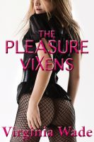 Cover for 'The Pleasure Vixens (An Erotic Fantasy)'