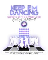 Cover for 'Keep em Dancin (Part One) Secrets of the Dance Floor'