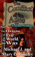 Cover for 'Conflict of the Ages Part Two: The Origin of Evil in the World that Was Teacher Edition'