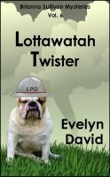 Cover for 'Lottawatah Twister'