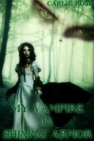 Cover for 'My Vampire in Shining Armor'
