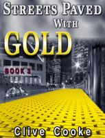 Cover for 'Book 3 - Streets Paved with Gold'