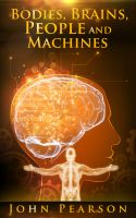 Cover for 'Bodies, Brains, People and Machines'