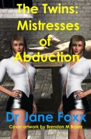 Cover for 'The Twins:  Mistresses of Abduction'