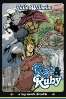 Cover for 'Rex & Ruby: A May Woods Chronicle'