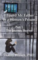 Cover for 'I Found My Father in a Women's Prison'