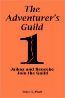 Cover for 'The Adventurer's Guild: #1-Jaikus and Reneeke Join the Guild'