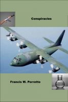 Conspiracies Ebook By Francis Porretto
