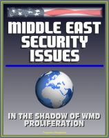 Cover for 'Middle East Security Issues: In the Shadow of Weapons of Mass Destruction Proliferation - WMD, Iran, Iraq, Israel, Persian Gulf, Arab Perspectives'