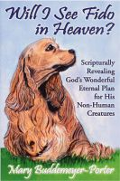 Cover for 'Will I See Fido in Heaven?'