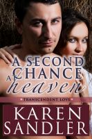 Cover for 'A Second Chance at Heaven'