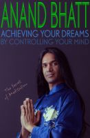 Cover for 'Achieving Your Dreams - By Controlling Your Mind (The Secret of Meditation)'