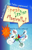 Cover for 'Speak Italian Magically!'