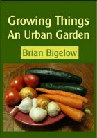 Cover for 'Growing Things-An Urban Garden'