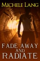 Cover for 'Fade Away and Radiate'