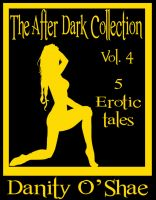 Cover for 'The After Dark Collection: Vol 4 (5 Erotic Tales)'