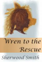 Cover for 'Wren to the Rescue'