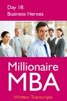 Cover for 'Millionaire MBA Day 18: Business Heroes'
