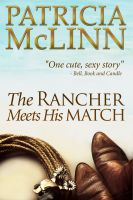 Cover for 'The Rancher Meets His Match (Bardville Trilogy Book 3)'