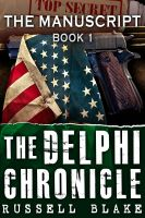 Cover for 'The Delphi Chronicle, Book 1 - The Manuscript'