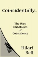 Cover for 'Coincidentally... The uses and abuses of coincidence'