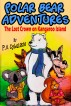 Polar Bear Adventures: The Lost Crown on Kangaroo Island by PA Cybulskie