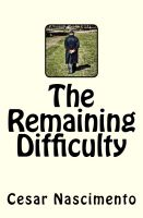 Cover for 'The Remaining Difficulty'