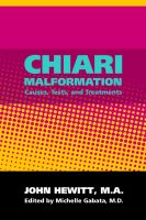 Cover for 'Chiari Malformation: Causes, Tests, and Treatments'