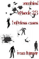 Cover for 'Zombies! Episode 2.8: Hopeless Cases'
