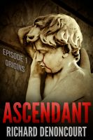 Cover for 'Ascendant, Episode 1: Origins'