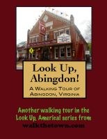 Cover for 'A Walking Tour of Abingdon, Virginia'