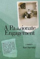 Cover for 'A Passionate Engagement: A Memoir'