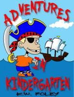 Cover for 'Adventures in Kindergarten'