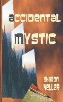 Cover for 'Accidental Mystic'