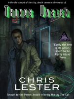 Cover for 'Things Unseen: A Novel of Metamor City'