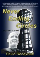 Cover for 'Never Ending Circles: The Autobiography of a Former Criminal'