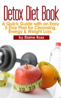 Cover for 'Detox Diet Book: A Quick Guide with an Easy 3-Day Plan for Cleansing, Energy & Weight Loss'