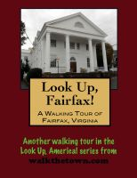 Cover for 'A Walking Tour of Fairfax, Virginia'