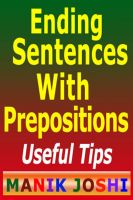 Cover for 'Ending Sentences With Prepositions : Useful Tips'