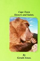 Cover for 'Cape Town: Sinners and Saints.'