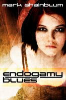 Cover for 'Endogamy Blues'