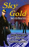 Cover for 'Sky Gold (Book 1 of the Nibiran Series)'