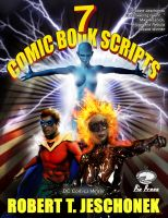 Cover for '7 Comic Book Scripts'