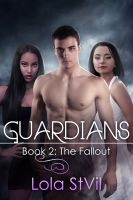 Cover for 'Guardians: The Fallout (Book 2)'