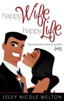 Cover for 'Happy Wife, Happy Life'