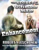 Cover for 'The Secret of the Ultimate Male Enhancement'