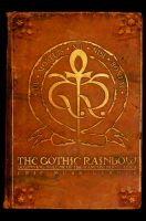 Cover for 'The Gothic Rainbow: Beginning Volume of the Vampire Noctuaries'