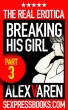 Breaking His Girl (Part 3) by Alex Varen