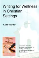 Cover for 'Writing for Wellness in Christian Settings'
