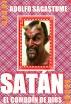 Satán, el Comodín de Dios by Adolfo Sagastume